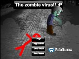 The zombie virus!! :P A Free Online Game