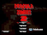 Dracula vs Zombies 2 Bootleg Edition A Free Online Game