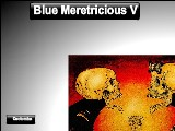 Blue Meretricious V A Free Online Game