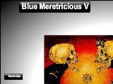 Blue Meretricious V A Free Online Game