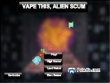 VAPE THIS, ALIEN SCUM