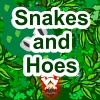 Snakes and Hoes