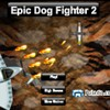 Epic Dog Fighter 2 A Free Action Game